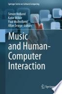 Music And Human Computer Interaction