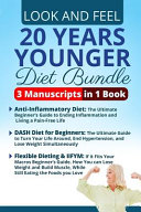 Look And Feel 20 Years Younger Diet Bundle