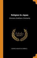 Religion in Japan: Shintoism, Buddhism, Christianity
