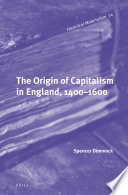 the origin of capitalism in england 1400 1600