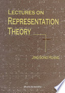 Lectures On Representation Theory book