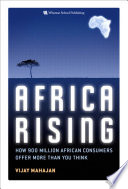 Africa Rising Africa Is One Of The World S