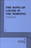 The Song of Louise in the Morning