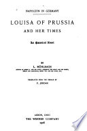 Louisa of Prussia and Her Times