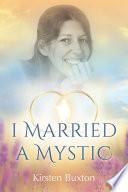 I Married a Mystic