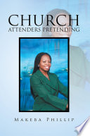CHURCH ATTENDERS PRETENDING Book PDF