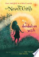 Never Girls  3  A Dandelion Wish  Disney  The Never Girls