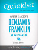 Quicklet on Walter Isaacson s Benjamin Franklin  An American Life