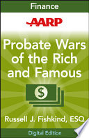 Aarp Probate Wars Of The Rich And Famous