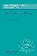 Surveys in Set Theory