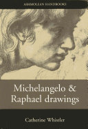 Michelangelo and Raphael Drawings
