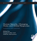 Human Security Changing States And Global Responses