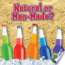 Natural Or Man Made