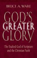 God s Greater Glory