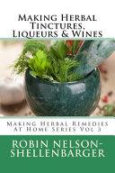 Making Herbal Tinctures Liqueurs Wines