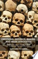 Emotions Decision Making And Mass Atrocities