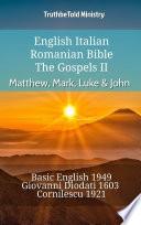 English Italian Romanian Bible   The Gospels II   Matthew  Mark  Luke   John