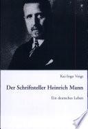 Der Schriftsteller Heinrich Mann