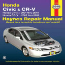 Honda Civic 2001 Thru 2010   CR V 2002 Thru 2009