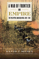 A War of Frontier and Empire
