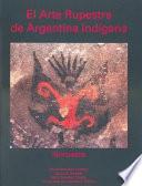 El arte rupestre de Argentina ind  gena