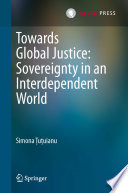 Towards Global Justice  Sovereignty in an Interdependent World