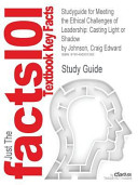 Studyguide For Meeting The Ethical Challenges Of Leadership