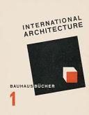Walter Gropius International Architecture