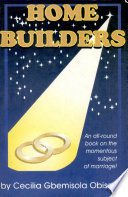 HOME BUILDERS An all round book on the momentous subject of marriage