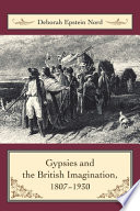 Gypsies and the British Imagination  1807 1930