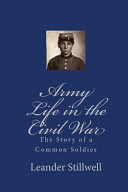 Army Life In The Civil War