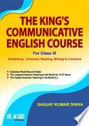 The King's Communicative English Course For Class IX