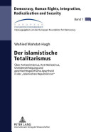 Der islamistische Totalitarismus