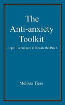The Anti Anxiety Toolkit