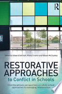 Restorative Approaches to Conflict in Schools