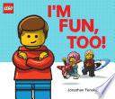 I m Fun  Too   A Classic LEGO Picture Book