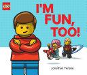 I'm Fun, Too! (A Classic LEGO Picture Book) Book