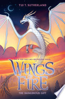 The Dangerous Gift Wings Of Fire Book 14