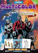 Guardiani Della Galassia Il Nuovo Multicolor