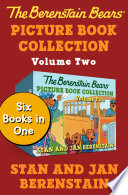 The Berenstain Bears Picture Book Collection Volume Two