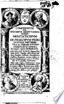 Compendium  seu Breuiarium absolutissimum omnium meditationum R P  Ludouici de Ponte   With plates