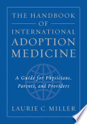 The Handbook Of International Adoption Medicine