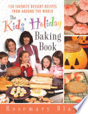 The Kids  Holiday Baking Book