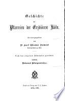 Geschichte der Pfarreien der Erziöcese Köln