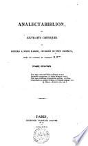 Analectabiblion ou Extraits critiques de divers livres rares  oublies ou peu connus D  R