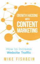Growth Hacking With Content Marketing