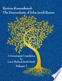 Rectors Remembered: The Descendants of John Jacob Rector Volume 7