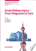 Acute Kidney Injury From Diagnosis To Care