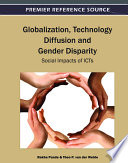 Globalization  Technology Diffusion and Gender Disparity  Social Impacts of ICTs