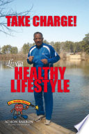Take Charge Live A Healthy Lifestyle